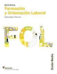 Gm - Fol - Formacion Y Orientacion Laboral - Serie Aciva - Aa. Vv.