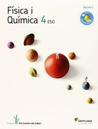 ESO 4 - FISICA I QUIMICA (PACK) - CAMINS DEL SABER (BAL)