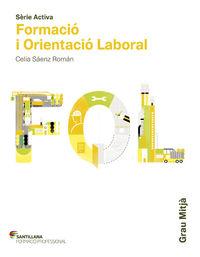 Gm - Fol - Formacio I Orientacio Laboral (cat) - Aa. Vv.