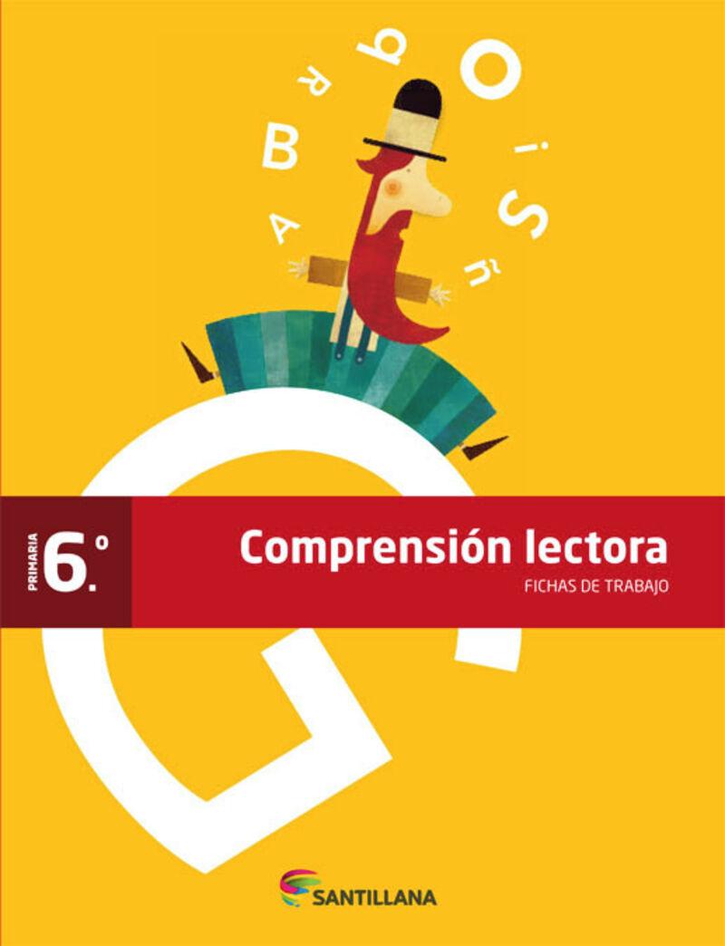 EP 6 - FICHAS DE COMPRENSION LECTORA - SABER HACER