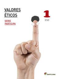 ESO 1 - VALORES ETICOS - PARTICIPA - SABER HACER