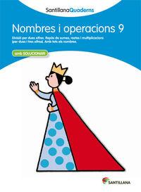 QUAD. NOMBRES I OPERACIONS 9