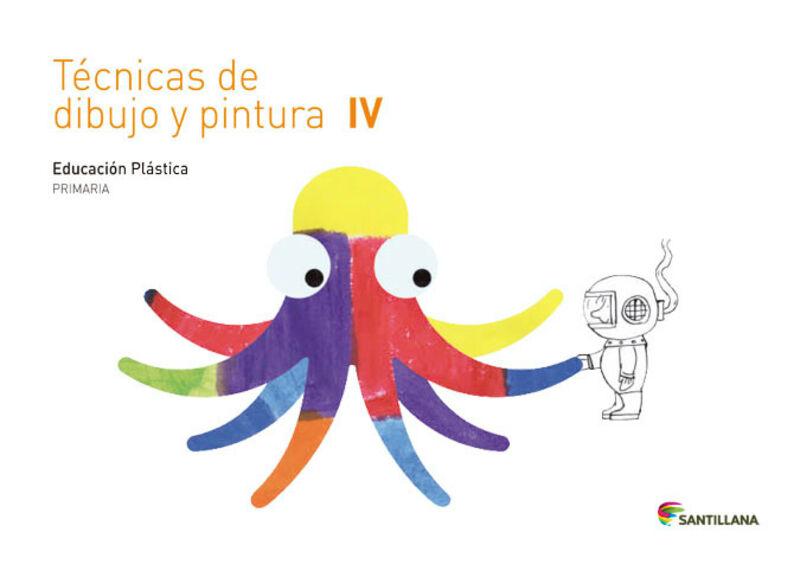 EP 4 - TECNICAS DE DIBUJO Y PINTURA CUAD IV - SABER HACER