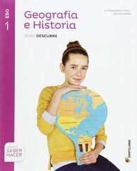 ESO 1 - GEOGRAFIA E HISTORIA (NAV) - DESCUBRE - SABER HACER