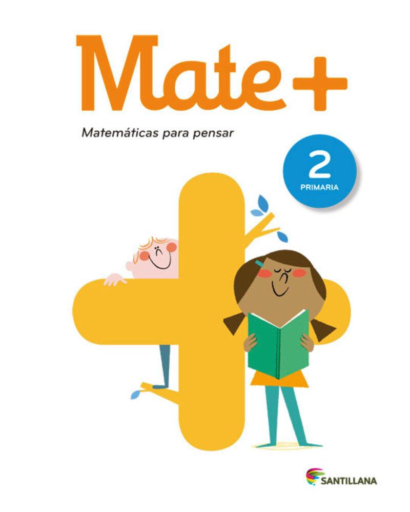 EP 2 - MATEMATICAS - MATE+ - MATEMATICAS PARA PENSAR