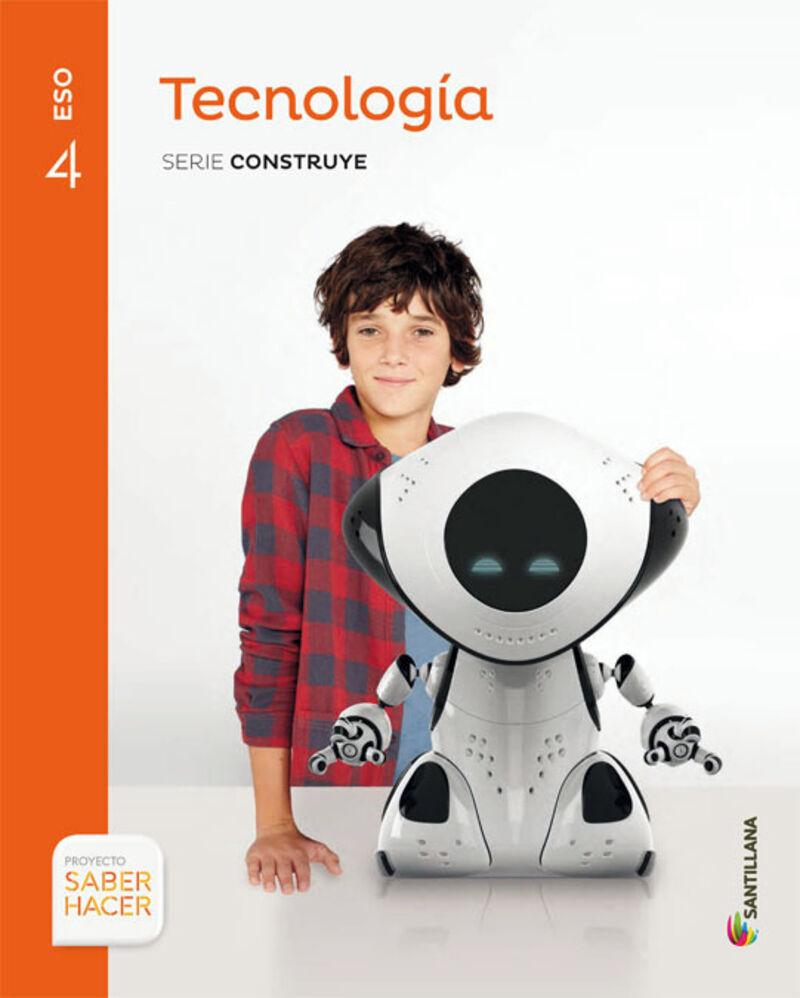 Eso 4 - Tecnologia - Construye - Saber Hacer - Aa. Vv.