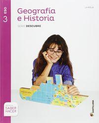 ESO 3 - GEOGRAFIA E HISTORIA (LRIO) - DESCUBRE - SABER HACER