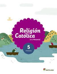 EP 5 - RELIGION - MANANTIAL - SABER HACER