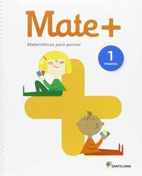 EP 1 - MATEMATICAS - MATE+ - MATEMATICAS PARA PENSAR