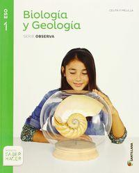 ESO 1 - BIOLOGIA Y GEOLOGIA (CEU, MEL) - OBSERVA - SABER HACER