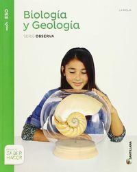 ESO 1 - BIOLOGIA Y GEOLOGIA (LRIO) - OBSERVA - SABER HACER