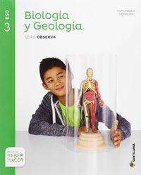 ESO 3 - BIOLOGIA Y GEOLOGIA (MAD) - OBSERVA - SABER HACER
