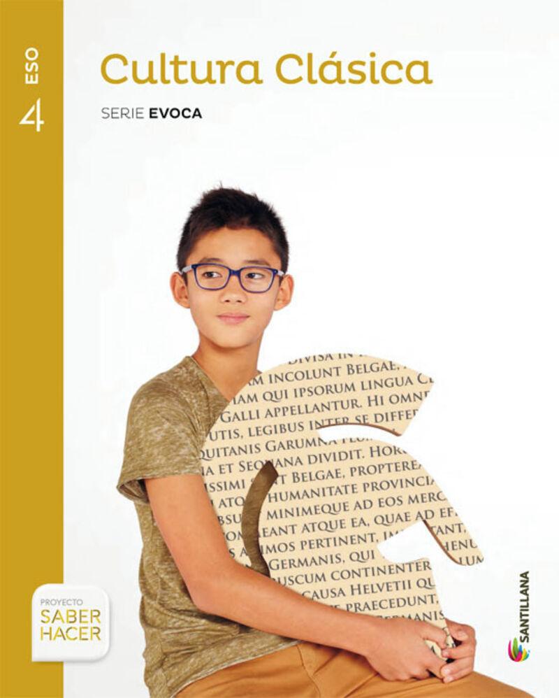 Eso 4 - Cultura Clasica - Evoca - Saber Hacer - Aa. Vv.