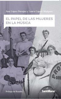 PAPEL DE LAS MUJERES EN LA MUSICA, EL