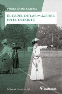 El papel de las mujeres en el deporte - Paloma Del Rio