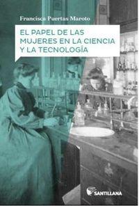 PAPEL DE LAS MUJERES EN LA CIENCIA Y TECNOLOGIA, EL