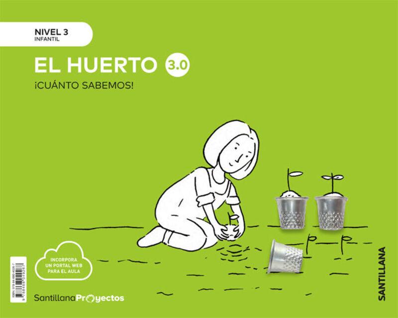 5 AÑOS - NIVEL III - EL HUERTO - CUANTO SABEMOS