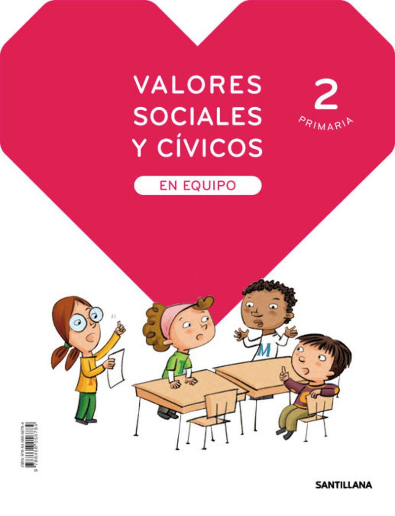 EP 2 - VALORES SOCIALES Y CIVICOS (MAD) - EN EQUIPO