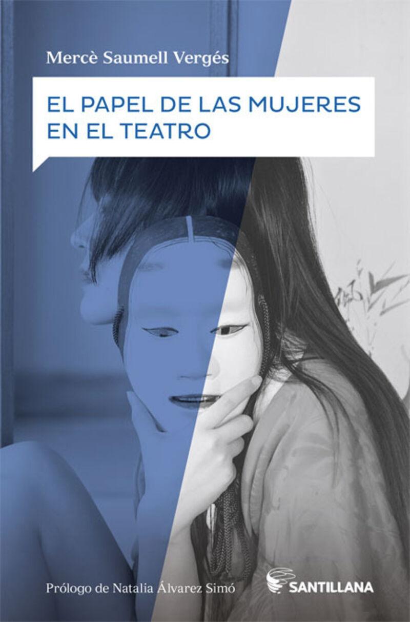 El papel de las mujeres en el teatro - Merce Saumell Verges