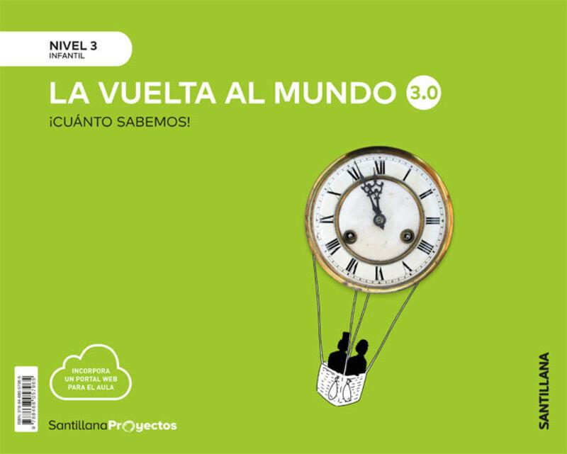 5 AÑOS - NIVEL III - VUELTA AL MUNDO - CUANTO SABEMOS 3.0