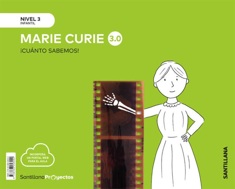 5 años - nivel iii - marie curie - cuanto sabemos 3.0 - Aa. Vv.