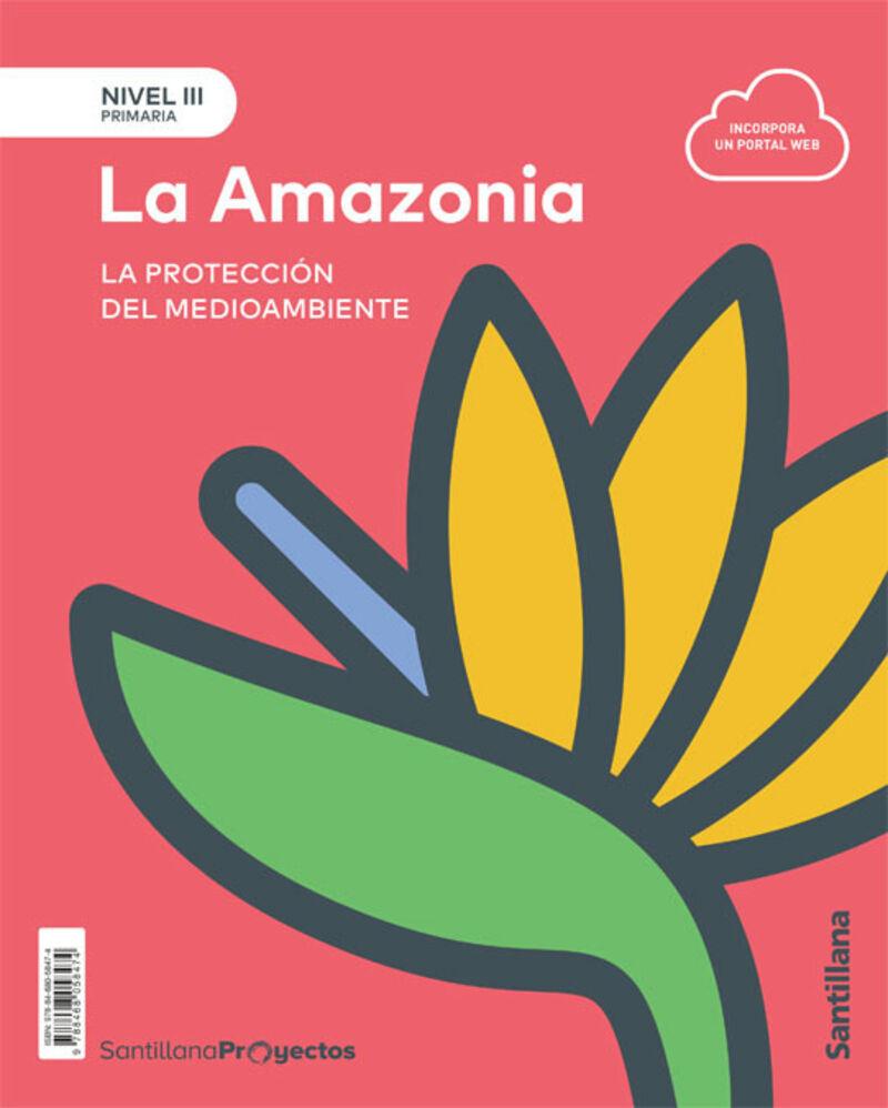 EP 5 - NIVEL III - NATURALES - LA AMAZONIA