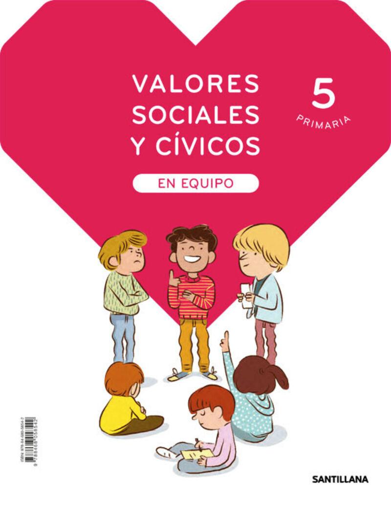EP 5 - VALORES SOCIALES Y CIVICOS (MAD) - EQUIPO - SABER HACER CONTIGO