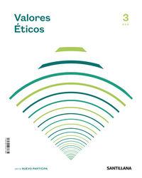 ESO 3 - VALORES ETICOS - NUEVO PARTICIPA - SABER HACER CONTIGO