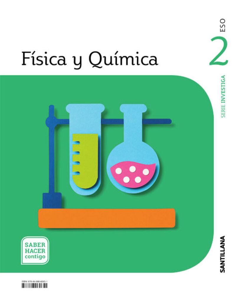 ESO 2 - FISICA Y QUIMICA - INVESTIGA - SABER HACER CONTIGO