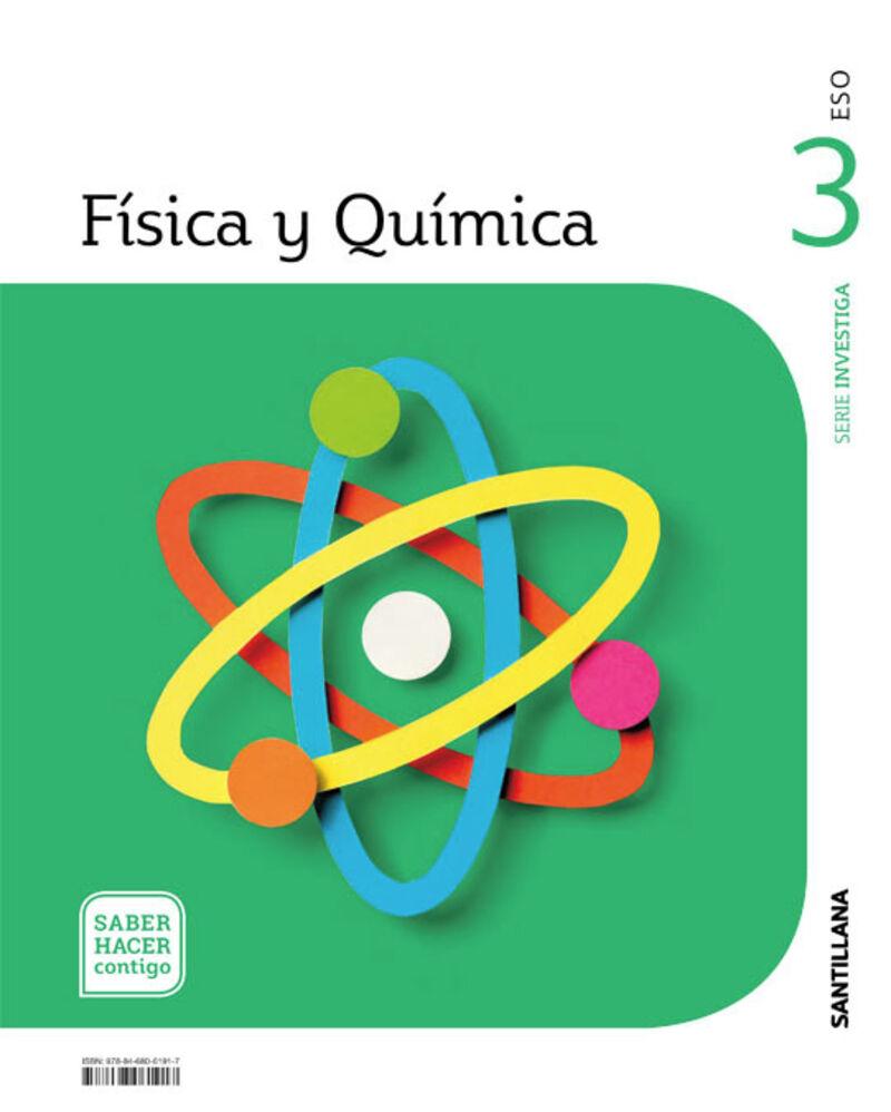ESO 3 - FISICA Y QUIMICA - INVESTIGA - SABER HACER CONTIGO
