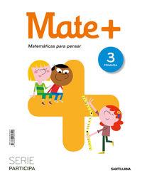 EP 3 - MATEMATICAS - MATE+ - PRACTICA - MATEMATICAS PARA PENSAR