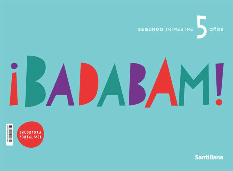 5 AÑOS - BADABAM TRIM 2