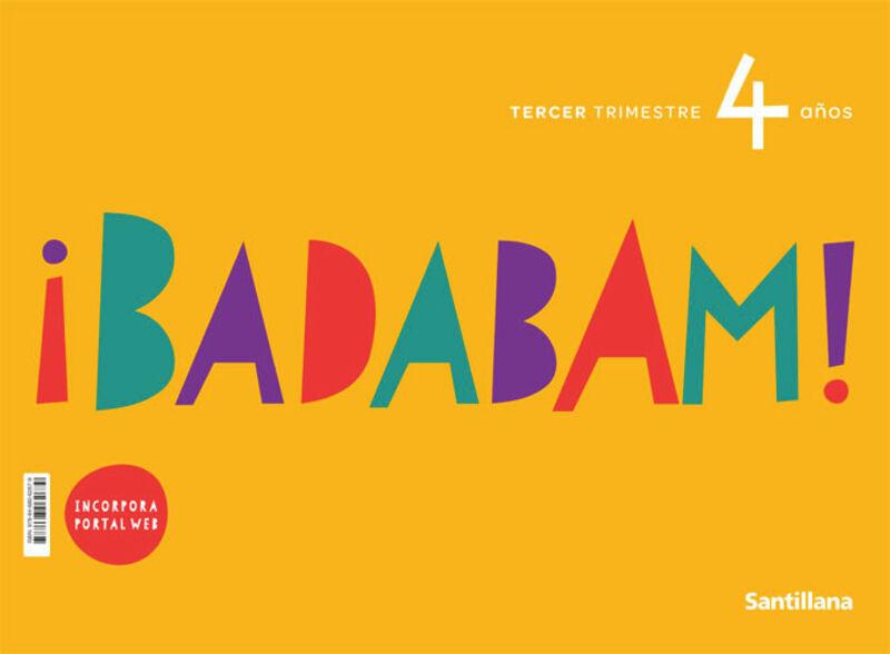 4 AÑOS - BADABAM TRIM 3