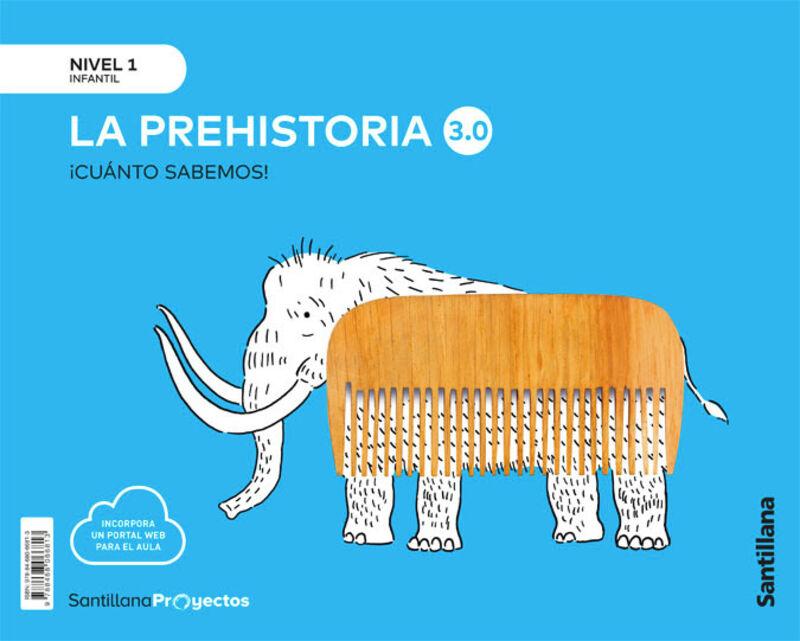 3 AÑOS - NIVEL I - LA PREHISTORIA - CUANTO SABEMOS 3.0
