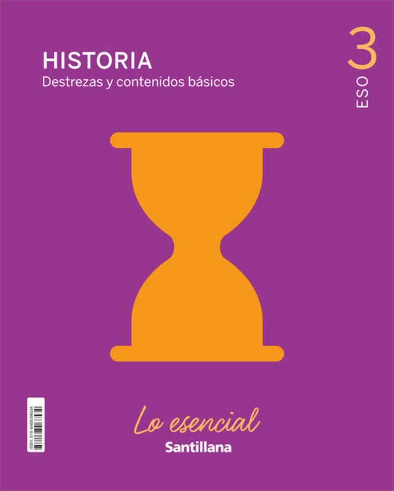 ESO 3 - HISTORIA - LO ESENCIAL