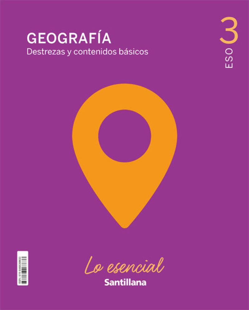 ESO 3 - GEOGRAFIA - LO ESENCIAL