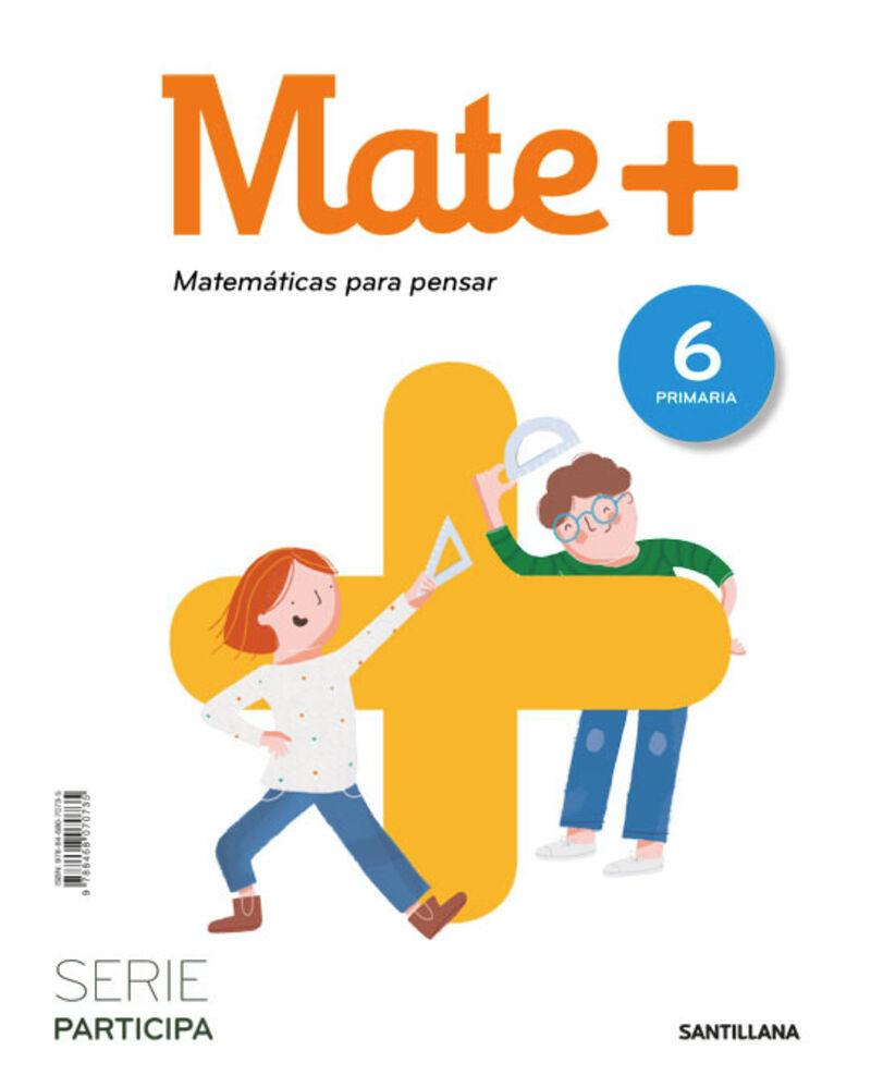 EP 6 - MATEMATICAS - MATE+ - PARTICIPA