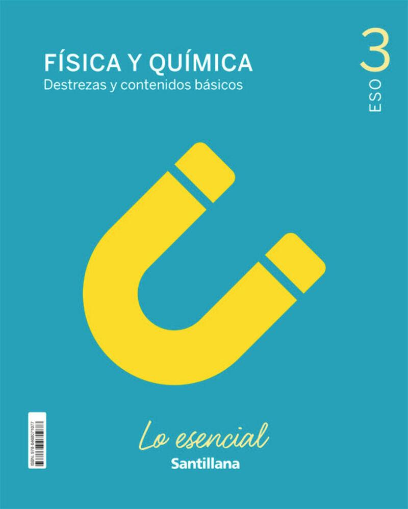 ESO 3 - FISICA Y QUIMICA - LO ESENCIAL