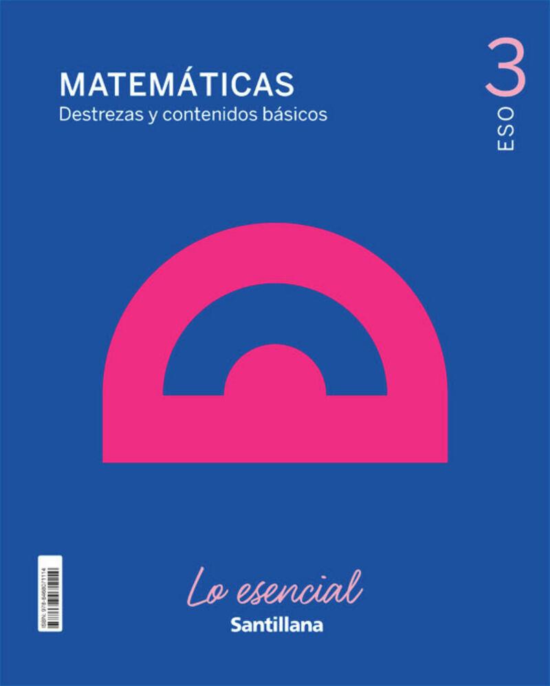 ESO 3 - MATEMATICAS LO ESENCIAL