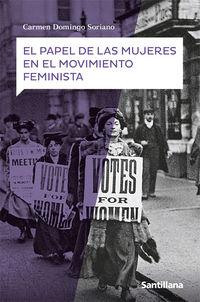 PAPEL DE LAS MUJERES EN EL MOVIMIENTO FEMINISTA, E,