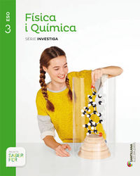 ESO 3 - FISICA I QUIMICA (BAL) - INVEST - SABER FER