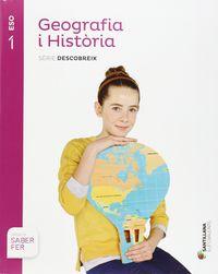 ESO 1 - GEOGRAFIA E HISTORIA (BAL) - DESCOBREIX - SABER FER