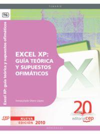 EXCEL XP - GUIA TEORICA Y SUPUESTOS OFIMATICOS
