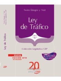 LEY DE TRAFICO - TEXTO INTEGRO Y TEST
