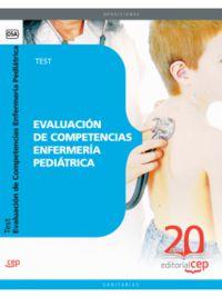 TEST - ENFERMERIA PEDIATRICA - EVALUACION DE COMPETENCIAS