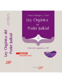 LEY ORGANICA DEL PODER JUDICIAL - TEXTO INTEGRO Y TEST