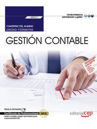 CP - CUADERNO DEL ALUMNO - GESTION CONTABLE - UF0314 - GESTION CONTABLE Y GESTION ADMINISTRATIVA PARA AUDITORIA - ADGD0108