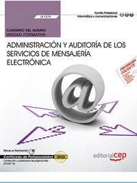 CP - CUADERNO DEL ALUMNO - ADMINISTRACION Y AUDITORIA DE LOS SERVICIOS DE MENSAJERIA ELECTRONICA - UF1274 - ADMINISTRACION DE SERVICIOS DE INTERNET (IFCT0509)