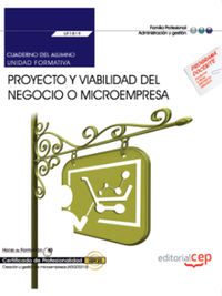 CP - CUAD. PROYECTO Y VIABILIDAD DEL NEGOCIO O MICROEMPRESA - UF1819 - CREACION Y GESTION DE MICROEMPRESAS (ADGD0210)