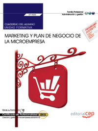 CP - CUAD. MARKETING Y PLAN DE NEGOCIO DE LA MICROEMPRESA - UF1820 - CREACION Y GESTION DE MICROEMPRESAS (ADGD0210)